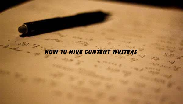 How to hire content writers