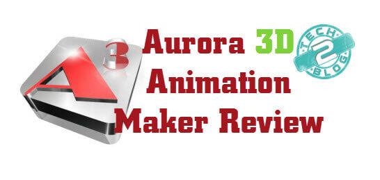 Aurora 3D Animation Maker Review