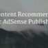 Free Matched Content Tool for AdSense Publishers