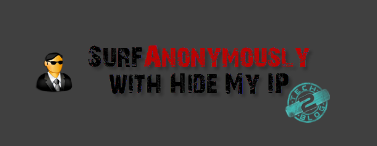 SurfAnonymously with Hide My IP