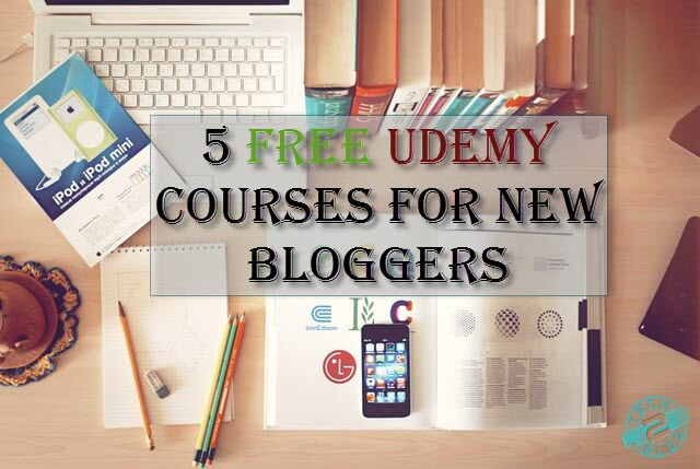 Free Udemy Courses for New Bloggers