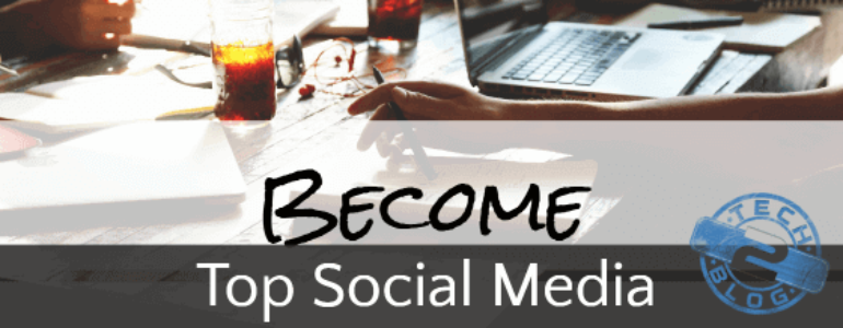 Become One of the Top Social Media Influencers