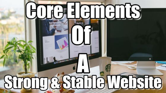Core Elements of Strong and Stable Website