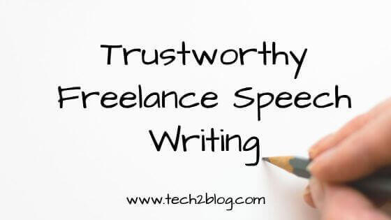 Trustworthy Freelance Speech Writing