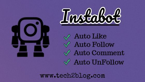 Free Instagram Bot: Automate Your Instagram Account | Auto Follow
