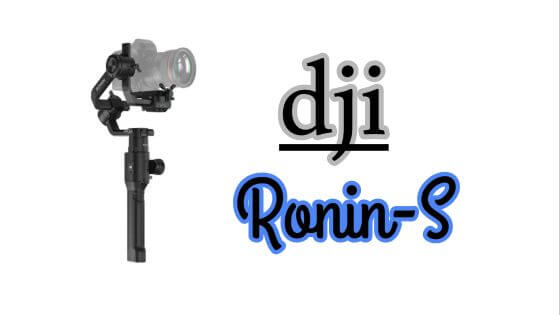DJI Ronin-S Specification and Features