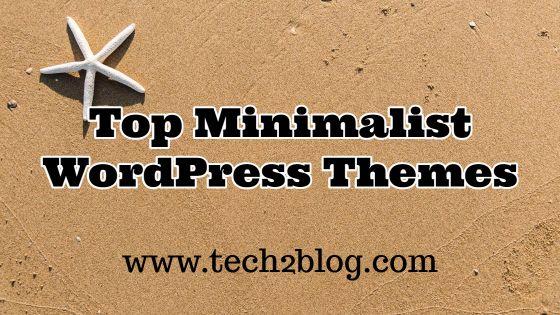 Top Minimalist WordPress Themes